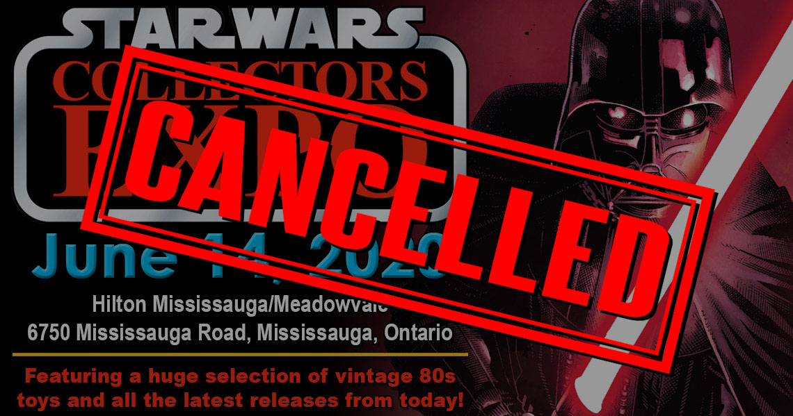 Star Wars Collectors Expo 2020 has been cancelled