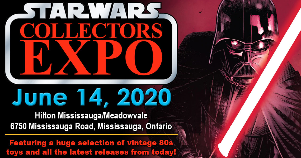 Star Wars Collectors Expo 2020 will be June 14 in Mississauga Ontario